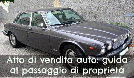 Atto di vendita auto: guida
